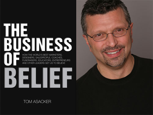 right click to see The Business of Belief by Tom Asacker