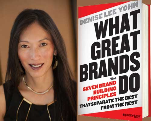 What Great Brands Do Author Denise Lee Yohn